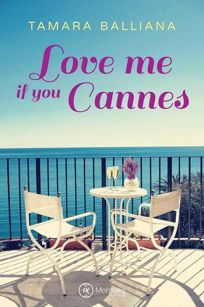 love me if you cannes de tamara balliana  u2013 les lectures d u0026 39 aurelalala