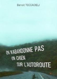 cvt_on-nabandonne-pas-un-chien-sur-lautoroute_5413
