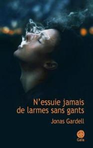 CVT_NEssuie-Jamais-de-Larmes-Sans-Gants_1293
